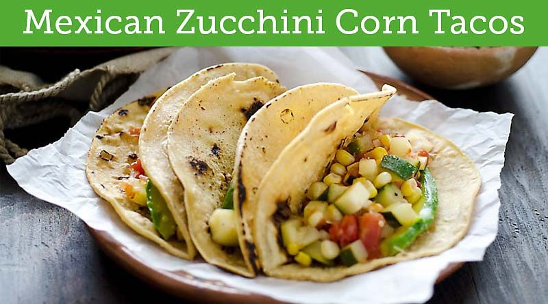 Mexican Zucchini Corn Tacos Recipe